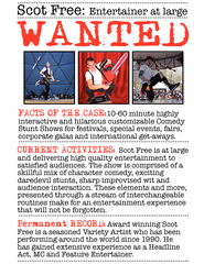 Scot Free: Entertainer at large Award winning Scot Free is a seasoned