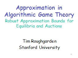 1 Approximation in Algorithmic Game Theory