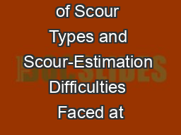 An Overview of Scour Types and Scour-Estimation Difficulties Faced at