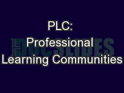 PLC: Professional Learning Communities