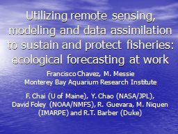 Utilizing remote sensing, modeling and data assimilation to