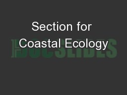 Section for Coastal Ecology PowerPoint PPT Presentation