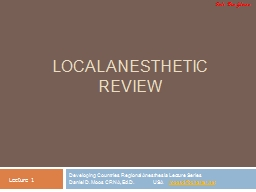 LOCAL ANESTHETIC REVIEW