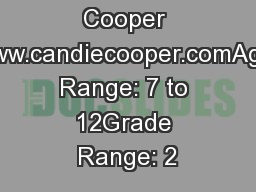 by Candie Cooper www.candiecooper.comAge Range: 7 to 12Grade Range: 2 PowerPoint PPT Presentation