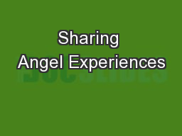 Sharing Angel Experiences