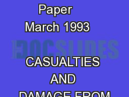 DACS Working Paper     March 1993      CASUALTIES AND DAMAGE FROM