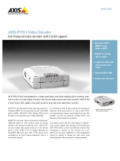 DATASHEET AXIS P can decode full frame rate video stre
