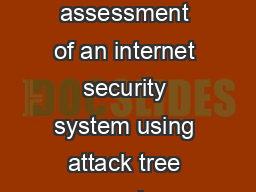 Security threat assessment of an internet security system using attack tree and