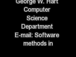 George W. Hart Computer Science Department E-mail: Software methods in