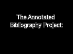 The Annotated Bibliography Project: