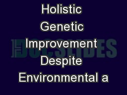 Making Holistic Genetic Improvement Despite Environmental a