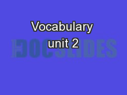 Vocabulary unit 2