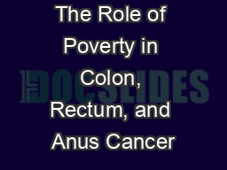 The Role of Poverty in Colon, Rectum, and Anus Cancer