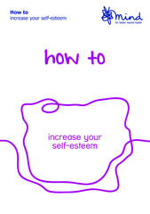 This booklet is for anyone who wants to increase their self-esteem. It