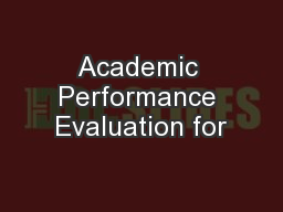 Academic Performance Evaluation for PowerPoint PPT Presentation
