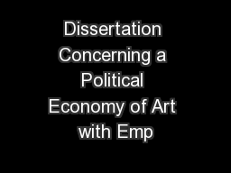 Dissertation Concerning a Political Economy of Art with Emp