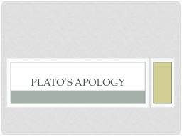 """platos apology of socrates Yannis simonides, in a dramatization of plato's """"the apology of socrates,"""" web resources plato's apology:   xenophon's."""