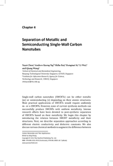 Single-wall carbon nanotubes (SWCNTs) can be either metallic (m) or se