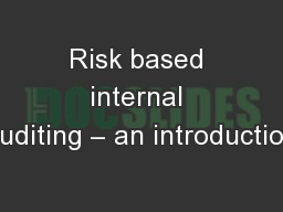 Risk based internal auditing – an introduction