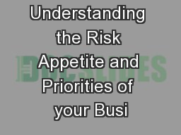 Understanding the Risk Appetite and Priorities of your Busi