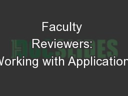 Faculty Reviewers: Working with Applications
