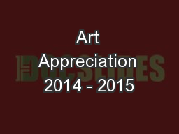 Art Appreciation 2014 - 2015