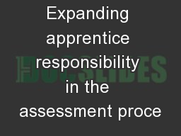 Expanding apprentice responsibility in the assessment proce