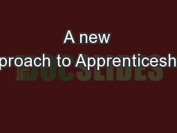 A new approach to Apprenticeships