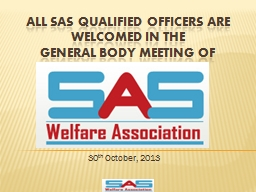 All SAS qualified OFFICERS are welcomed in the