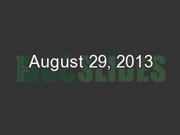 August 29, 2013