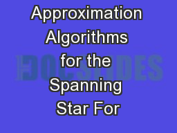 Improved Approximation Algorithms for the Spanning Star For
