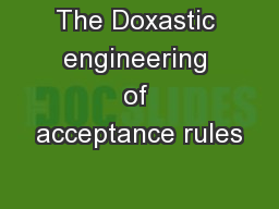 The Doxastic engineering of acceptance rules