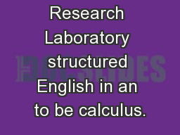 SEQUEL: A Research Laboratory structured English in an to be calculus.