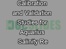 Calibration and Validation Studies for Aquarius Salinity Re
