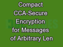 Compact CCA-Secure Encryption for Messages of Arbitrary Len