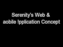 Serenity's Web & aobile !pplication Concept
