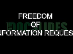 FREEDOM OF INFORMATION REQUEST PowerPoint PPT Presentation