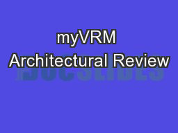 myVRM Architectural Review