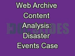Web Archive Content Analysis: Disaster Events Case
