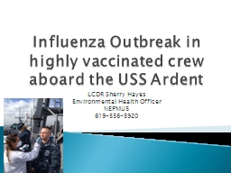 Influenza Outbreak in highly vaccinated crew aboard the USS