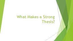 What Makes a Strong Thesis? PowerPoint PPT Presentation