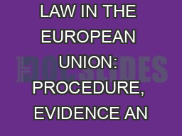 CHOICE OF LAW IN THE EUROPEAN UNION: PROCEDURE, EVIDENCE AN