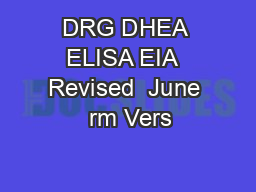 DRG DHEA ELISA EIA  Revised  June  rm Vers