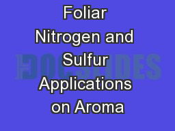 Effect of Foliar Nitrogen and Sulfur Applications on Aroma