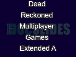 CheatProong Dead Reckoned Multiplayer Games Extended A