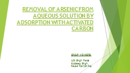 REMOVAL OF ARSENIC FROM AQUEOUS SOLUTION BY ADSORPTION WITH