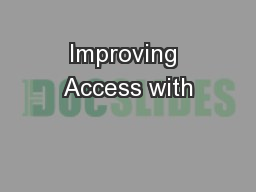 Improving Access with PowerPoint PPT Presentation