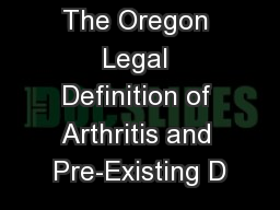 The Oregon Legal Definition of Arthritis and Pre-Existing D