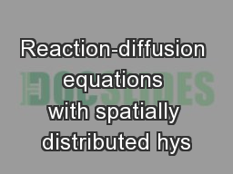 Reaction-diffusion equations with spatially distributed hys