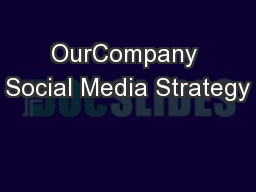 OurCompany Social Media Strategy